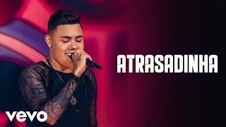 Felipe Araújo - Atrasadinha (Live)