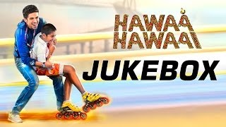 Full Songs - Jukebox - Hawaa Hawaai