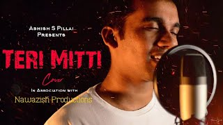 Teri Mitti - Kesari | Cover | Ashish S Pillai | Independence Day special