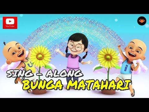 Video Upin & Ipin - Bunga Matahari (Sing - Along)