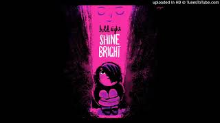 """""""Shine Your Light"""" The Hold Tight Shine Bright Project (Andrew & Polly/Lucky Diaz/Mista Cookie Jar)"""