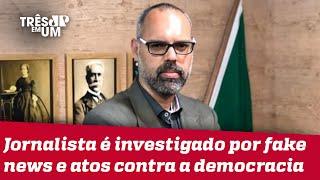 STF determina prisão e extradição de Allan dos Santos