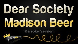 Madison Beer   Dear Society (Karaoke Version)