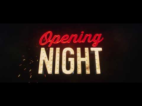 Opening Night (2017) (Red Band Trailer)