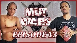 IT'S ALL ON THE LINE THIS WEEK! - MUT Wars Ep.13 | Madden 17 Ultimate Team