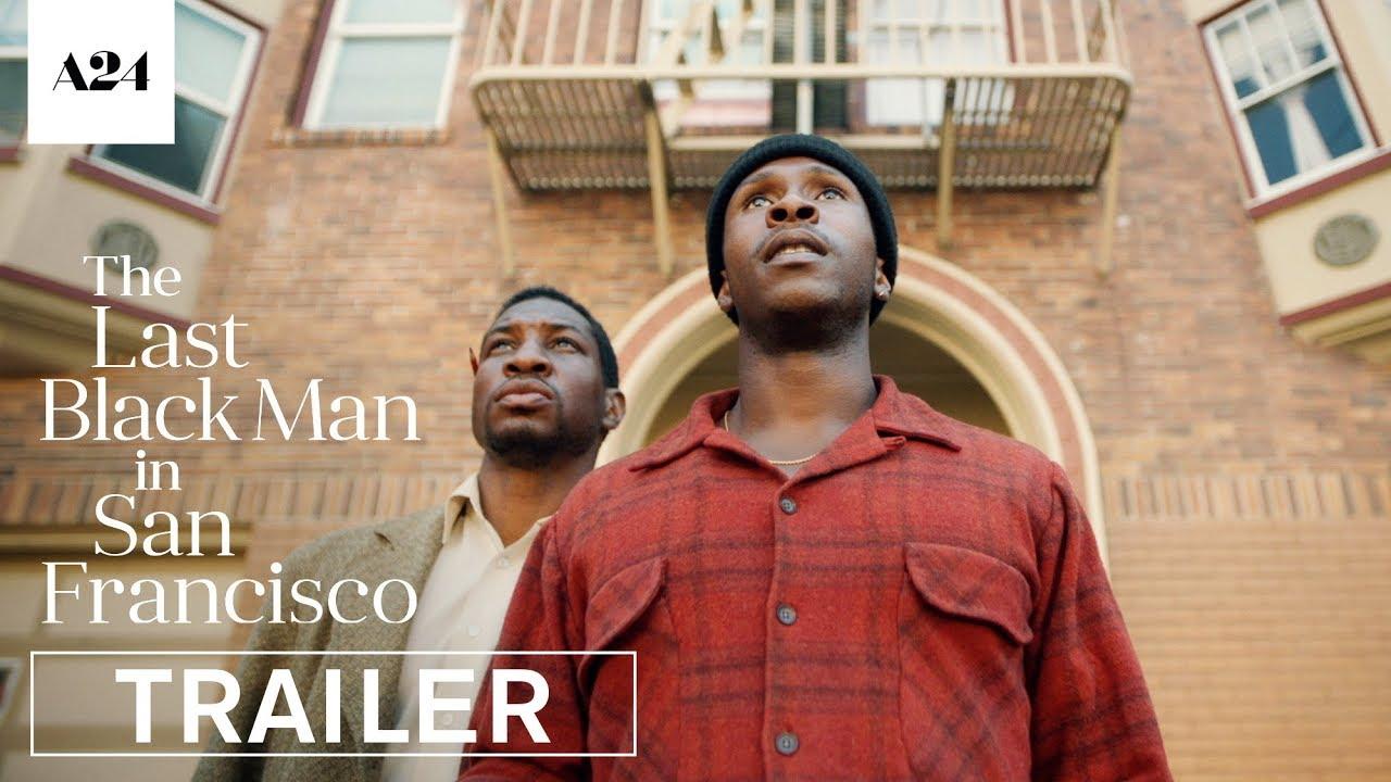 Video trailer för The Last Black Man in San Francisco | Official Trailer HD | A24