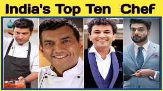 India's Top Ten chef | India Famous Chef | Hotel Chef | celebrity chef