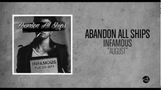 Abandon All Ships - August