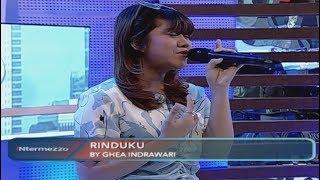 "Merdu Banget! Penampilan Ghea Idol Single Terbaru ""Rinduku""  Part 01 INtermezzo 1809"