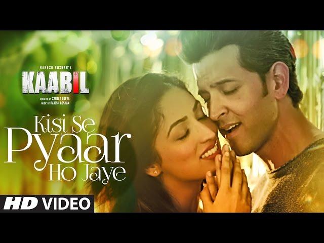 Kisi Se Pyaar Ho Jaye Video Song HD | Kaabil Movie Songs | Hrithik, Yami