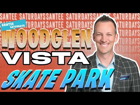 #SanteeSaturdays Episode 69 - Woodglen Vista Skate Park