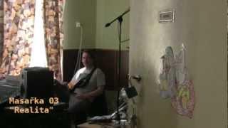 Video Masařka 03 - Realita
