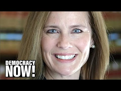 Amy Coney Barrett: Front-Runner to Replace RBG Is Anti-Abortion Member of Patriarchal Catholic Group