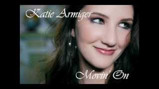 Katie Armiger - Movin On