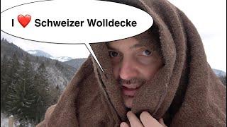Ich liebe eine Schweizer Wolldecke :-)   Bushcraft Ausrüstung