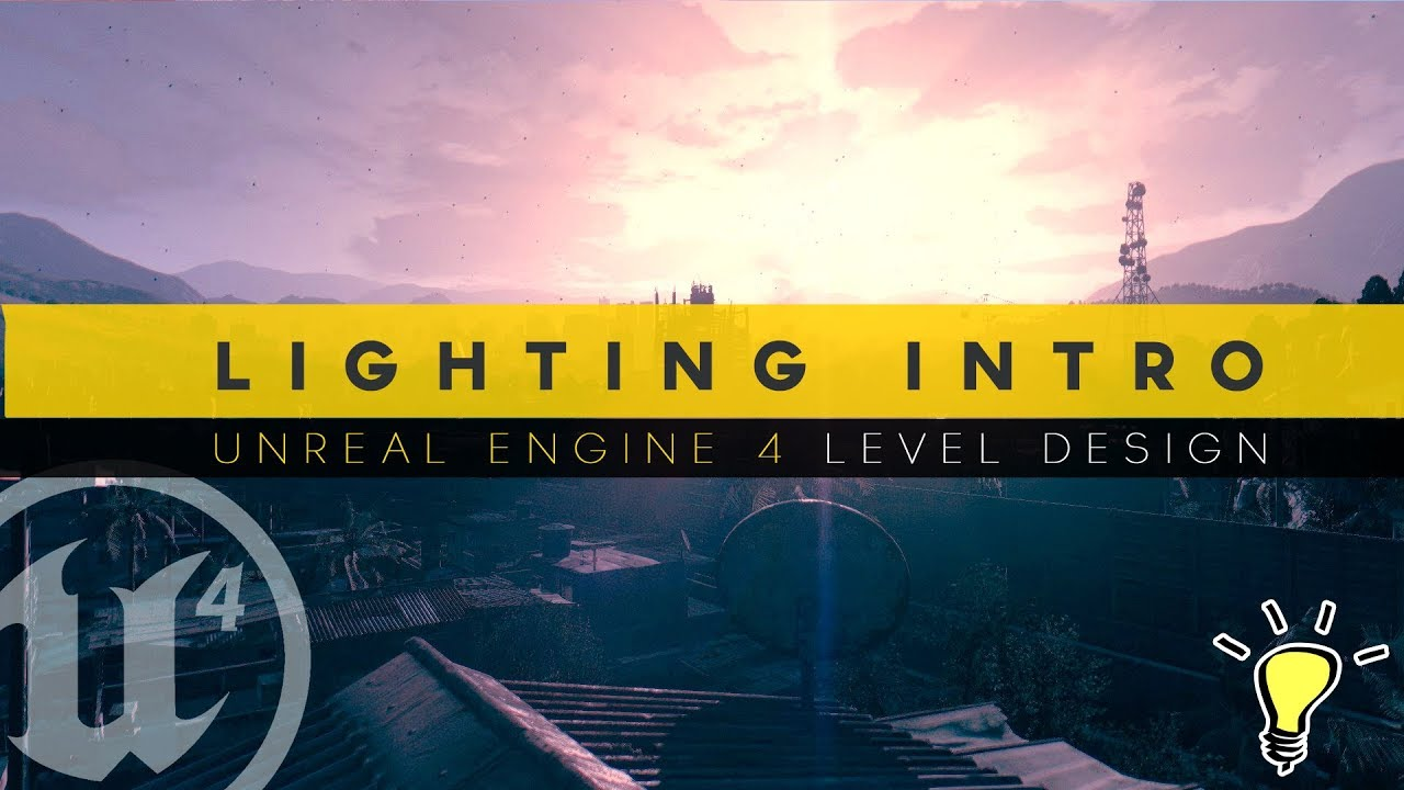 How To Use Lights - #18 Unreal Engine 4 Level Design Tutorial Series