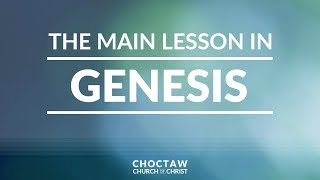 The Main Lesson in Genesis