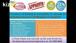 Lifesaver Air Ambulance from Bangalore – Best and Quickest ICU Services