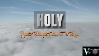 Justin Bieber - HOLY (lyrics) feat. Chance the Rapper