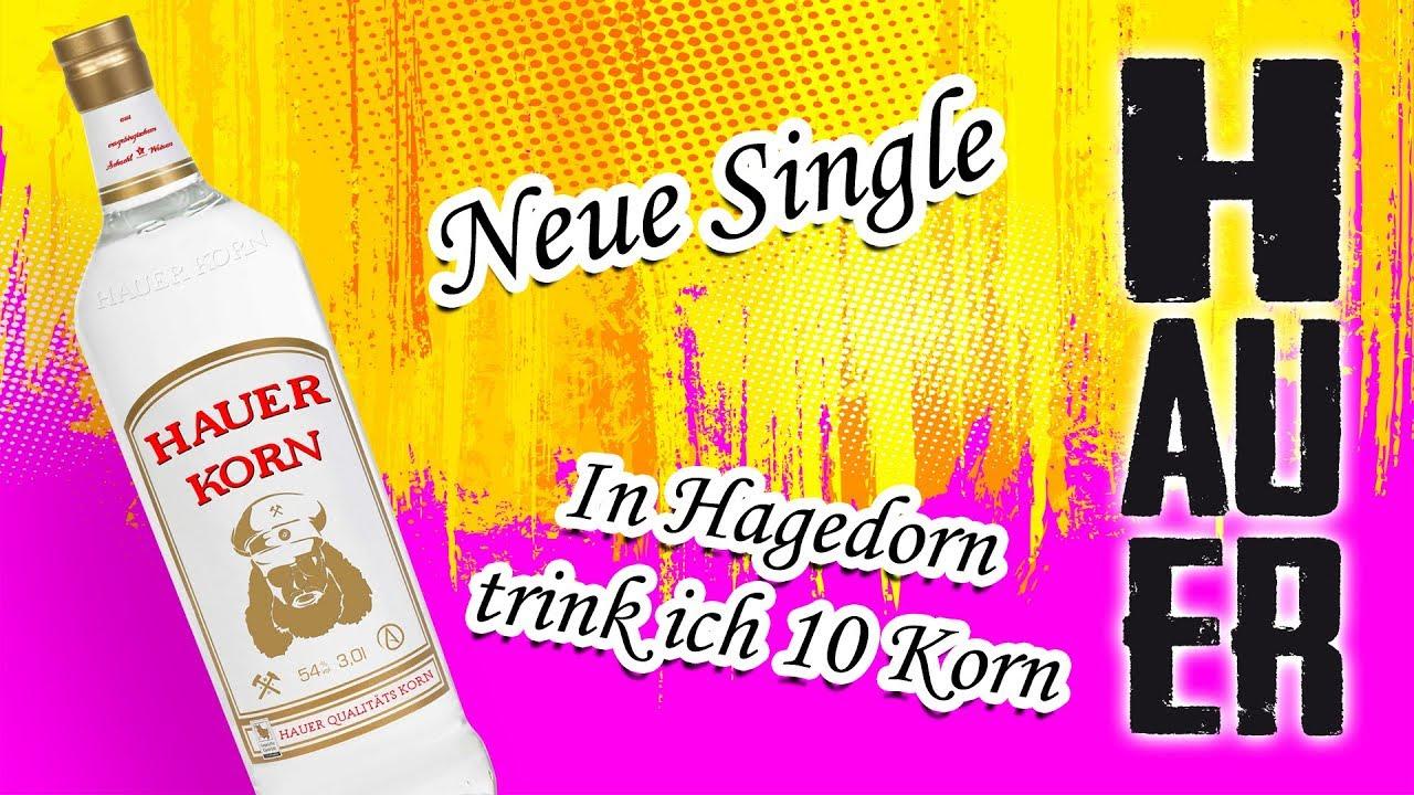 Der Hauer – In Hagedorn trink ich 10 Korn