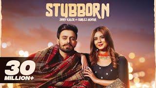 Stubborn Jimmy Kaler Gurlez Akhtar Desi Crew New Punjabi Songs