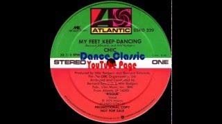 Chic - My Feet Keep Dancing (12'' Version)