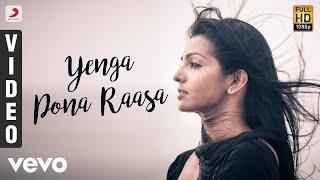 Yenga Pona Raasa  AR Rahman