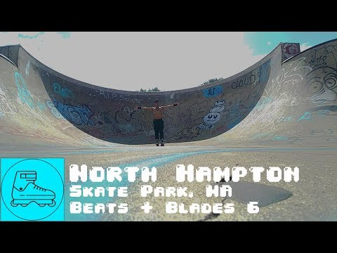 North Hampton Skate Park | Beats + Bikes + Blades + Boards | Session 6 | North Hampton, MA