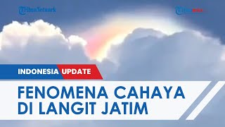 Fenomena Cahaya Terang di Langit Jawa Timur setelah Gempa Gegerkan Warganet, Begini Penampakannya