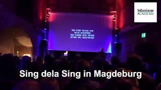 Sing dela Sing in Magdeburg