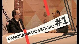 ESTREIA - PANORAMA DO SEGURO - Ep. 1