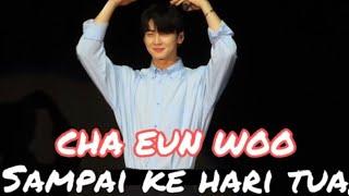 [Full Video] CHA EUN WOO sing malay song Sampai Ke Hari Tua in Kuala Lumpur Malaysia
