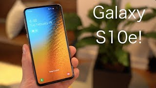 Samsung Galaxy S10e Hands On!