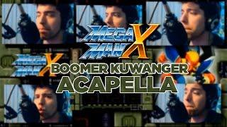 Mega Man X - Boomer Kuwanger Acapella