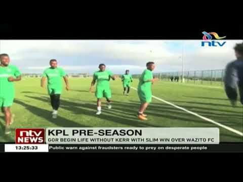 Gor begins life without Kerr in slim win over Wazito FC