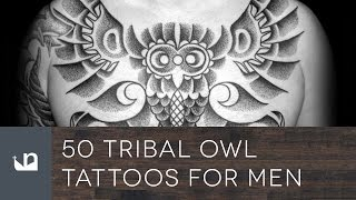 50 Tribal Owl Tattoos For Men