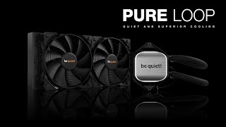 Pure Loop | be quiet