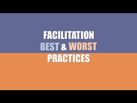 Facilitation Skills: Best & Worst Facilitator Practices - YouTube