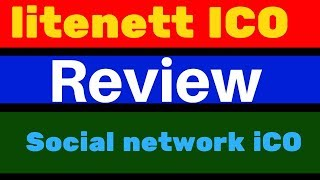 litenett ICo Review !!! The first Network with Decentralized Payment System on Blockchain