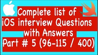 Complete list of iOS interview Questions with Answers  Part #5 (96-115 / 400)
