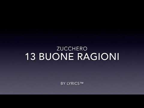 Zucchero - 13 Buone Ragioni (Lyrics Video)