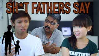 Sh*t Fathers Say