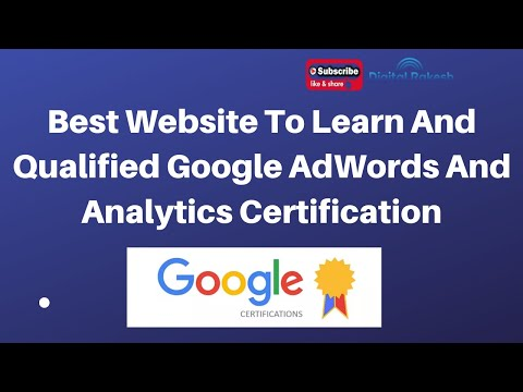 Best Website To Learn And Qualified Google AdWords And Analytics Certification