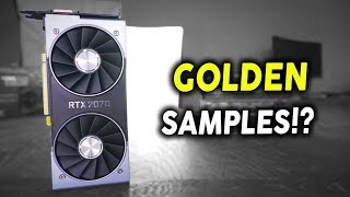 Are Tech Reviewers getting sent GOLDEN SAMPLE RTX Cards....? Possibly.... (Investigation)