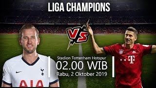 VIDEO: Live Streaming Liga Champions Tottenham Hotspur Vs Bayern Munchen Rabu (2/10) Pukul 02.00 WIB
