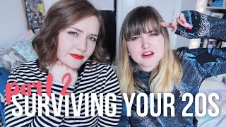 Surviving Your 20s Part II | Deadlines, Friends & Comparing Yourself