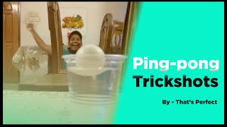 Gambar cover Ping-Pong Trick Shots {That's Perfect}
