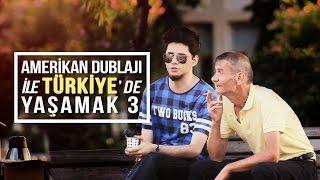 Amerikan Dublajı ile Türkiye'de Yaşamak 3 - Kamera Şakası