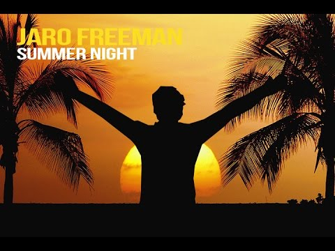 Jaro Freeman - Summer night