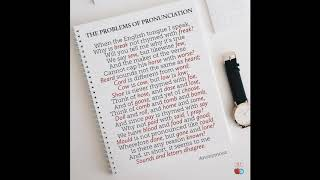 The Problems of Pronunciation, a Poem